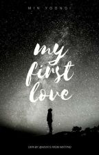 My First Love -M.Y by Hevii15