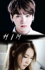 HIM by Jeon_Mia