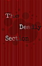 The Deadly Section by Mayengzzz