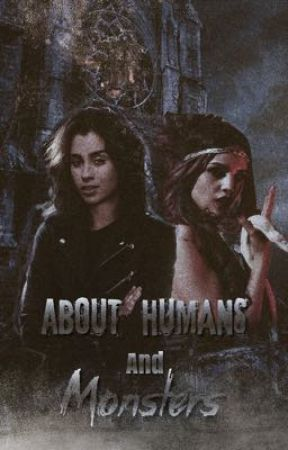 About Humans and Monsters by xXAngelus1Xx