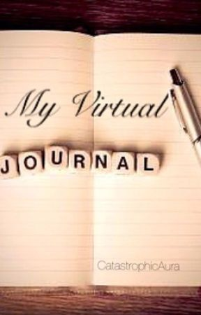 My Virtual Journal  by CatastrophicAura