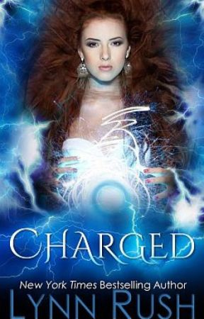 CHARGED (Updated Twice a Week) by LynnRush