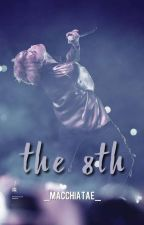 ✓ The 8th• BTS by _macchiatae_