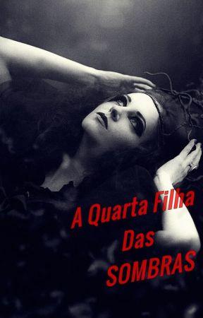9d18af4869b86 A Quarta Filha das Sombras - O Gato Preto - Wattpad