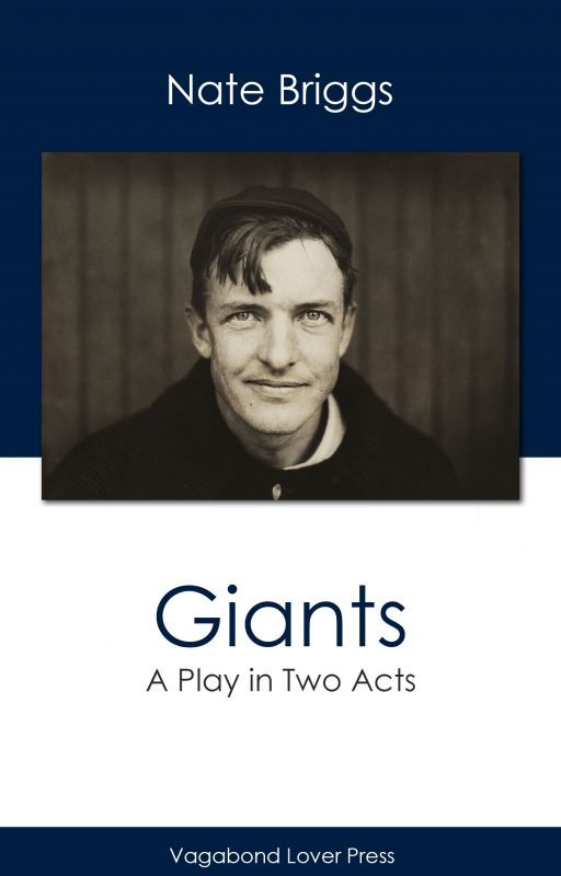 Giants - A Play in Two Acts by nate1952