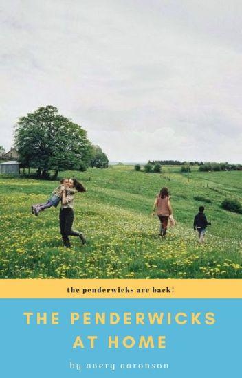 The Penderwicks at Home - averyaaronson - Wattpad
