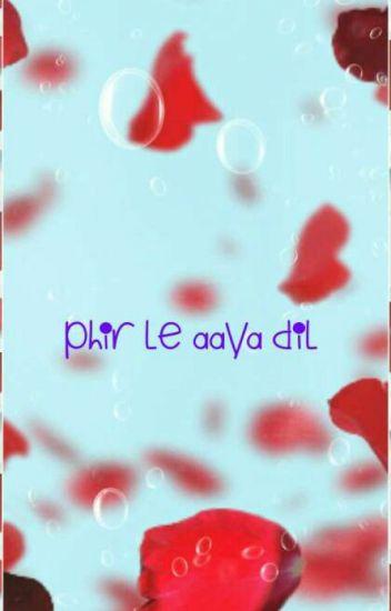 TS on RaYa: Phir Le Aaya Dil