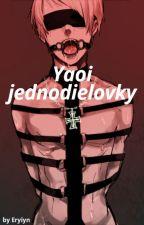 Yaoi Jednodielovky by Eryiyn