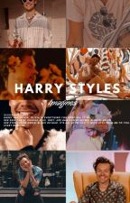 Harry Styles Imagines. by cupcakeharoldstyles