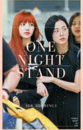 One Night Stand - Lisoo/Chaennie by idk_bboring1