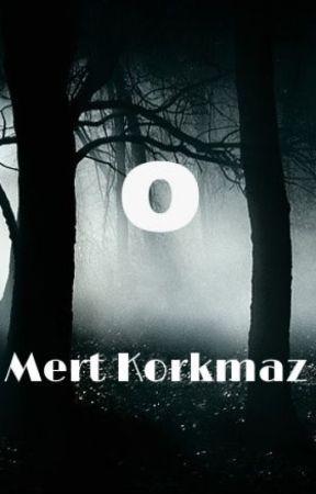 O by Mert-Korkmaz