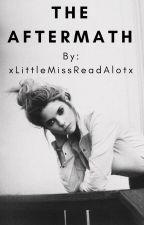 The Aftermath by xLittleMissReadAlotx