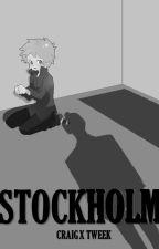 (Completed) Stockholm (Craig x Tweek) by CreekAndLlamas