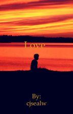 Love by cjsealw