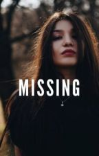 Missing **in-progress* by brooketremblayy
