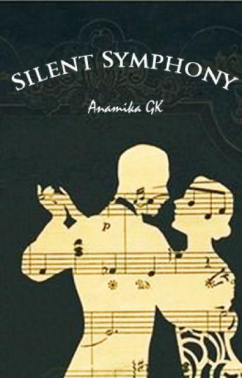 Silent Symphony (Complete)