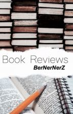 Book Reviews by BerNerNerZ