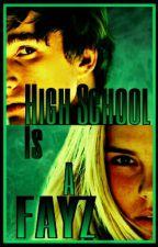 High School Is A FAYZ [DISCONTINUED] by -Slaine