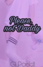 Please, dont Daddy {GLPaddl}  by MasterManu