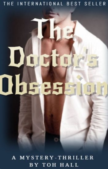 Doctors Obsession| ✓ #Wattys2019