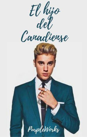 El hijo del Canadiense (Adaptada) Justin & tu (TERMINADA)