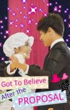 Got To Believe -- AFTER THE PROPOSAL (KATHNIEL) by clumsykeren