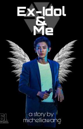 Ex-Idol & Me [PCY]✔ by michelliawang