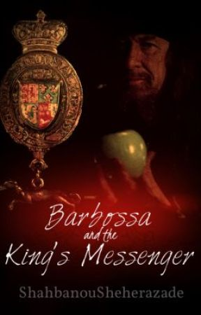 Pirates of the Caribbean: Barbossa and the King's Messenger (Book 1) by ShahbanouSheherazade