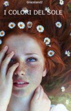 I colori del sole. by Graceland2