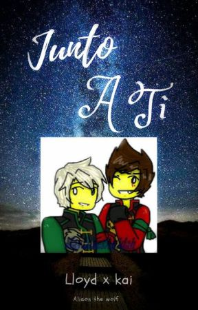-JUNTO A TI- (lloyd x kai) by alis-won