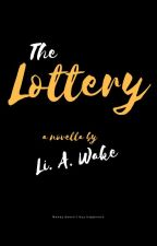 The Lottery by LiAWake