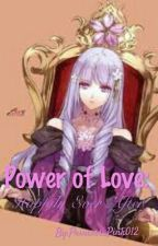 Power of Love: Happily Ever After by Princess_Pink012