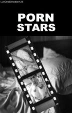 Porn Stars // H.S. [Rated R] by LuvOneDirection123