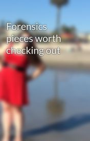Forensics pieces worth checking out by BellatrixLaGleek