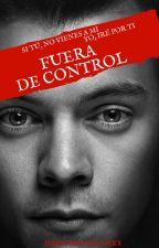 Fuera de control | One shot by Harryssyndromex