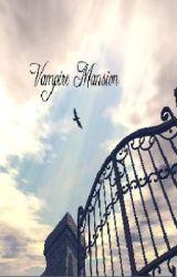Vampire Mansion by EmmyMarie_18