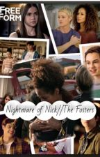Nightmare of Nick// The Fosters  by Luma5351