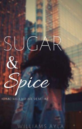 Sugar & Spice by YoureDismissed