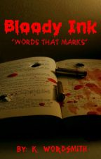 Bloody Ink by supreme_hellion
