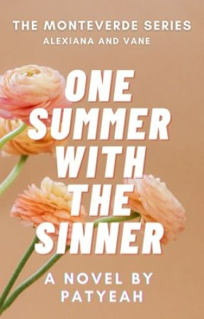 One Summer with the Sinner (Monteverde Series 5) by patyeah