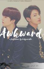 AWKWARD by Nana04__