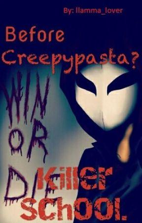 Before CreepyPasta? Killer School. by llamma_lover
