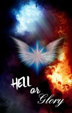 Hell or Glory  by AnnCake2003