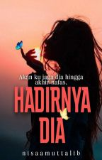 Hadirnya Dia | OG by nisaamuttalib