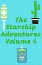 The Starship Adventures:Volume 4 by ZestyWordsmith