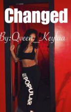 Changed by Qveen_Keylaa