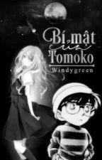 [ĐN Conan] Bí Mật Của Tomoko by windygreen