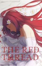 The Red Thread | Naruto Fanfiction [BOOK 3] by gothboixx
