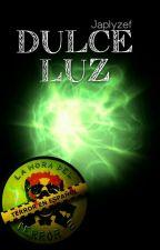 Dulce Luz by Japlyzef