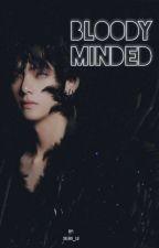 Bloody Minded by selan_lu